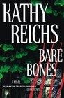Bare Bones (Temperance Brennan, Bk 6)