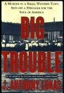 Big Trouble a Murder In a Small Western