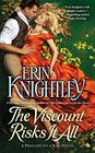 The Viscount Risks It All: A Prelude to a Kiss (A Prelude to a Kiss Novel)