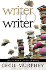 Writer to Writer Lessons from a Lifetime of Learning