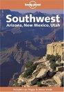 Lonely Planet Southwest Arizona New Mexico Utah