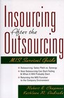 Insourcing After the Outsourcing: MIS Survival Guide