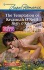 The Temptation of Savannah O'Neill (Notorious O'Neills, Bk 1) (Harlequin Superromance, No 1651) (Larger Print)