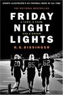 Friday Night Lights A Town a Team and a Dream