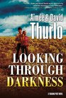 Looking Through Darkness A Trading Post Novel
