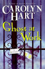Ghost at Work (Bailey Ruth, Bk 1)