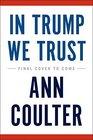 In Trump We Trust The New American Revolution