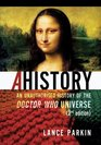 Ahistory: An Unauthorized History of the Doctor Who Universe (Second Edition)