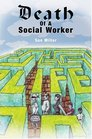 Death of a Social Worker