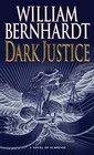 Dark Justice (Ben Kincaid, Bk 8)