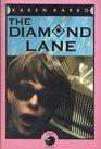 The Diamond Lane