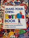The MakeYourOwnButton Book/With 4 Reusable Buttons