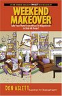 Weekend Makeover Take Your Home from Messy to Magnificent in Only 48 Hours
