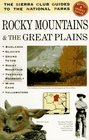 The Sierra Club Guide to the National Parks of the Rocky Mountains and the Great Plains