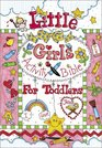 Little Girls Activity Bible for Toddlers (Little Girls)