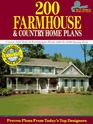 200 Farmhouse and Country Home Plans: Classic and Modern Farmhouses from 1,299 to 4,890 Square Feet (Blue Ribbon Designer Series)