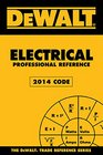 DEWALT Electrical Professional Reference 2014 Edition