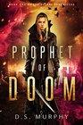 Prophet of Doom Delphi Chronicles One