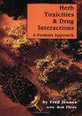 Herb Toxicities  Drug Interactions A Formula Approach
