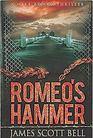 Romeo's Hammer