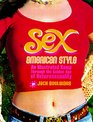 Sex American Style An Illustrated Romp Through the Golden Age of Heterosexuality