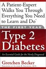 The First Year Type 2 Diabetes: An Essential Guide for the Newly Diagnosed
