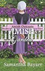 The Amish Girl and her Garden