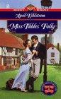 Miss Tibbles' Folly