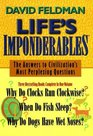 Life's Imponderables The Answers to Civilzation's Most Perplexing Questions Why Do Clocks Run Clockwise When Do Fish Sleep Why Do Dogs Have Wet Noses