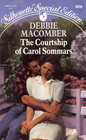 The Courtship of Carol Sommars (Silhouette Special Edition, No 606)