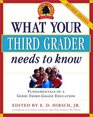 What Your Third Grader Needs to Know (Revised Edition) : Fundamentals of a Good Third-Grade Education (Core Knowledge Series)