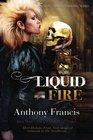 Liquid Fire: The Skindancer Series, Book 3