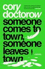 Someone Comes to Town Someone Leaves Town A Novel