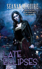 Late Eclipses (October Daye, Bk 4)