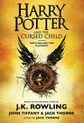 Harry Potter and the Cursed Child Parts One and Two The Official Playscript of the Original West End Production