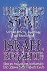 The Philosopher's Stone Spiritual Alchemy Psychology and Ritual Magic