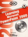 Learning Microsoft Powerpoint 2000