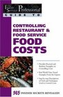 The Food Service Professionals Guide To Controlling Restaurant  Food Service Food Costs