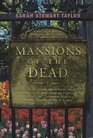 Mansions of the Dead (Sweeney St. George, Bk 2)