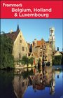 Frommer's Belgium Holland  Luxembourg