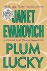 Plum Lucky (Stephanie Plum, Bk 13.5) (Large Print)