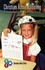 Christian Homeschooling Foundation and Practice