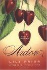 Ardor : A Novel of Enchantment