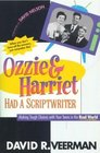 Ozzie  Harriet Had a Scriptwriter Making Tough Choices With Your Teens in the Real World