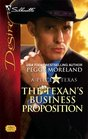 The Texan's Business Proposition (Piece of Texas, Bk 4) (Silhouette Desire, No 1796)