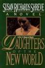 DAUGHTERS OF THE NEW WORLD