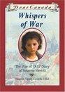 Whispers of War: The War of 1812 Diary of Susanna Merritt (Dear Canada)