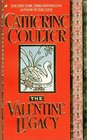 The Valentine Legacy (Legacy Trilogy, Bk 3)