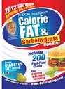 The CalorieKing Calorie Fat  Carbohydrate Counter 2012