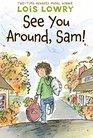 See You Around Sam